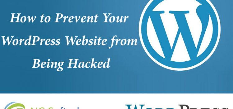 How to Prevent Your WordPress Website from Being Hacked