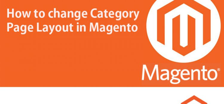 How TO change Category Page Layout in Magento